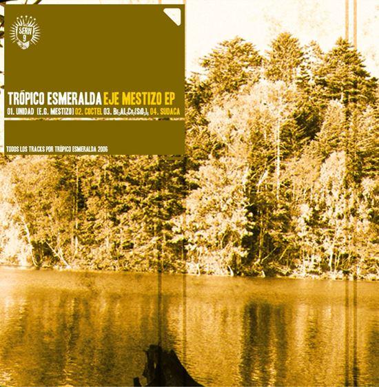 EJE MESTIZO [EP] (2006)